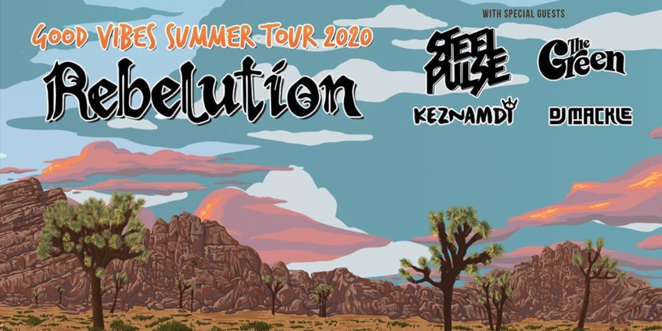 Rebelution, Steel Pulse + The Green