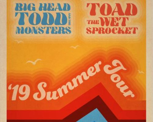 More Info for Big Head Todd & the Monsters and Toad the Wet Sprocket