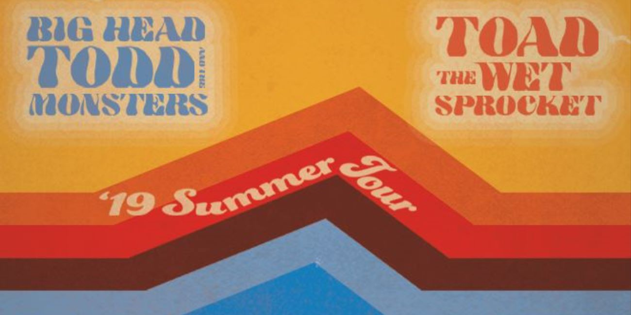 Big Head Todd & the Monsters and Toad the Wet Sprocket