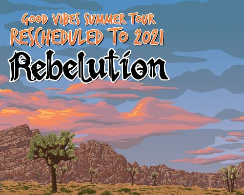 More Info for Good Vibes Summer Tour 2021: Rebelution + Special Guests