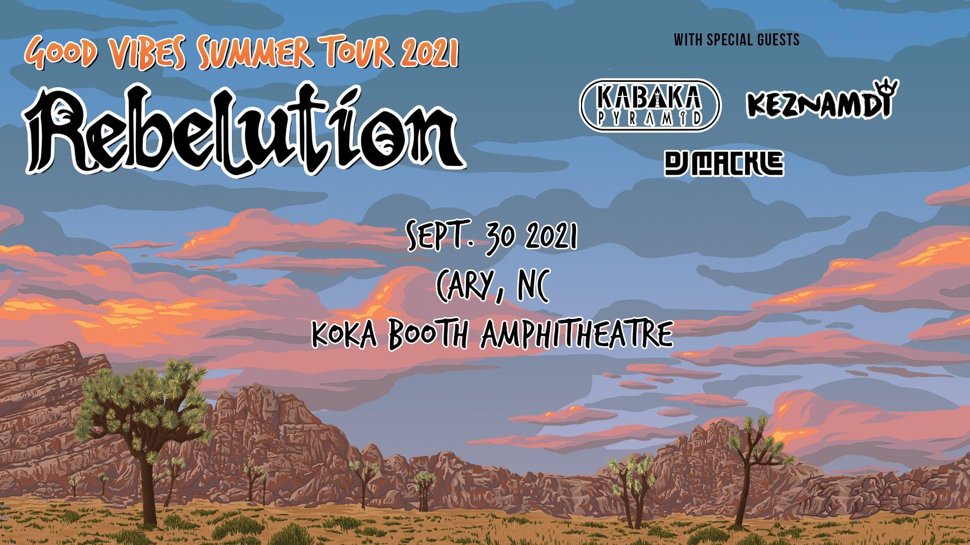 Good Vibes Summer Tour 2021: Rebelution + Special Guests: Kabaka Pyramid, Keznamdi, & DJ Mackle