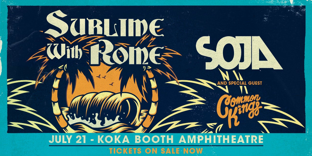 Sublime with Rome, SOJA & Special Guest Common Kings
