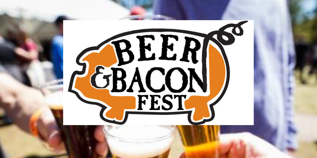 Beer & Bacon Festival